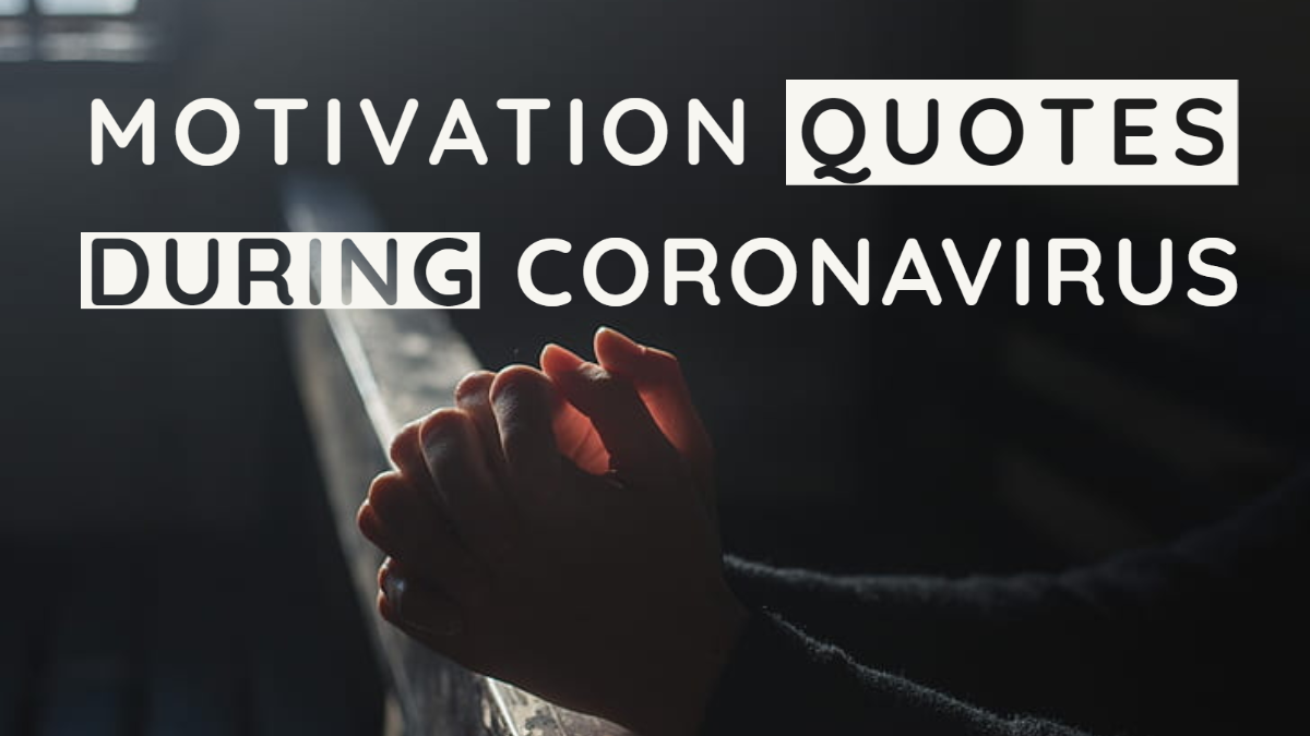 Motivational quotes during Coronavirus